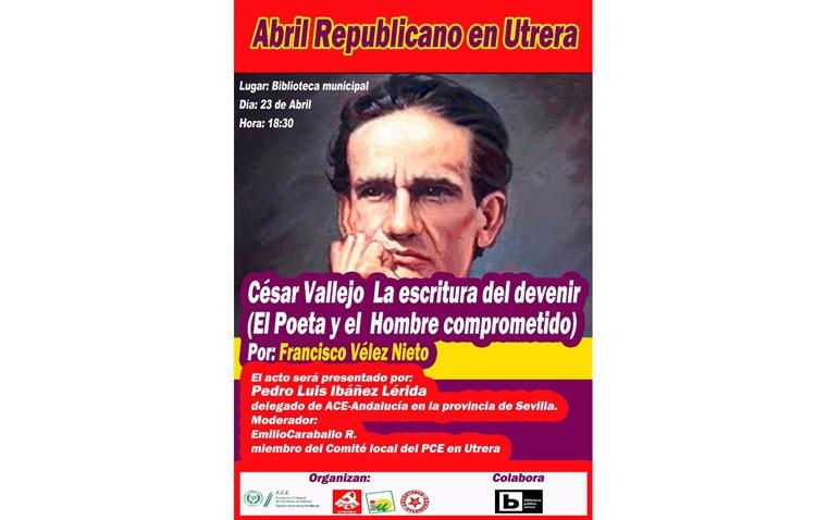 Un acto republicano hablará en Utrera sobre el poeta César Vallejo
