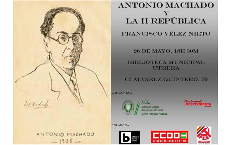 Acto literario sobre Antonio Machado y la II República a cargo del poeta y escritor Francisco Vélez