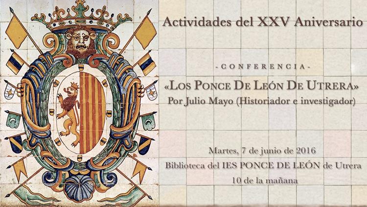 Una conferencia sobre los Ponce de León en el vigésimo quinto aniversario del instituto utrerano