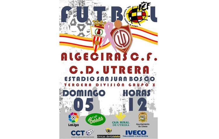 C.D. UTRERA – ALGECIRAS C.F.: Un partido que invita a soñar