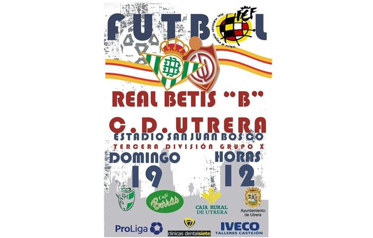 C.D.UTRERA – BETIS B: Más que un partido