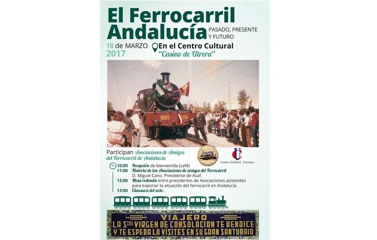 Una conferencia y una mesa redonda hablarán sobre el «pasado, presente y futuro» del ferrocarril en Andalucía