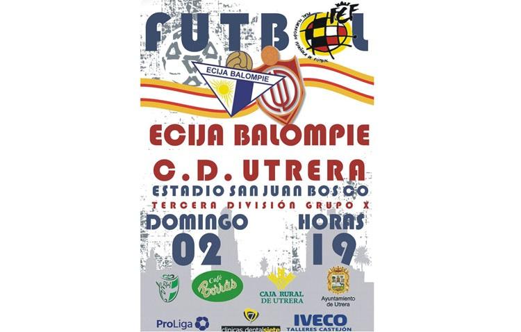 C.D. UTRERA – ÉCIJA BALOMPIÉ: Los utreranos apelarán al calor del San Juan Bosco