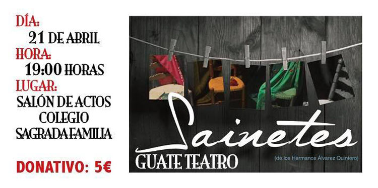 Guate Teatro lleva a la Sagrada Familia varios sainetes de los Álvarez Quintero