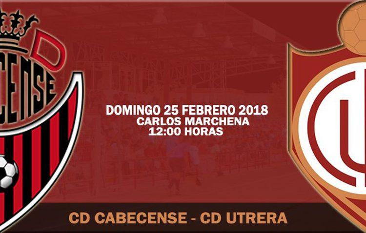C.D. CABECENSE – C.D. UTRERA: El Utrera buscará repetir el botín conseguido ante el Atlético Sanluqueño