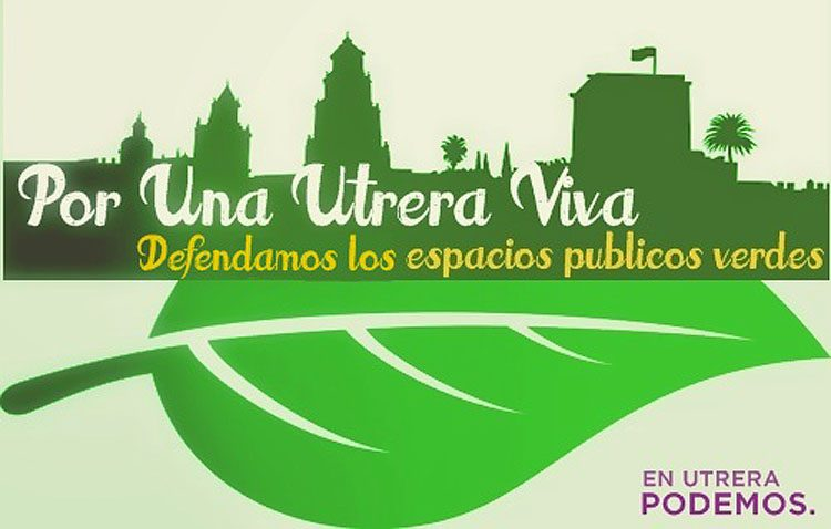 Podemos pone en marcha una campaña «en defensa de los espacios verdes públicos» de Utrera