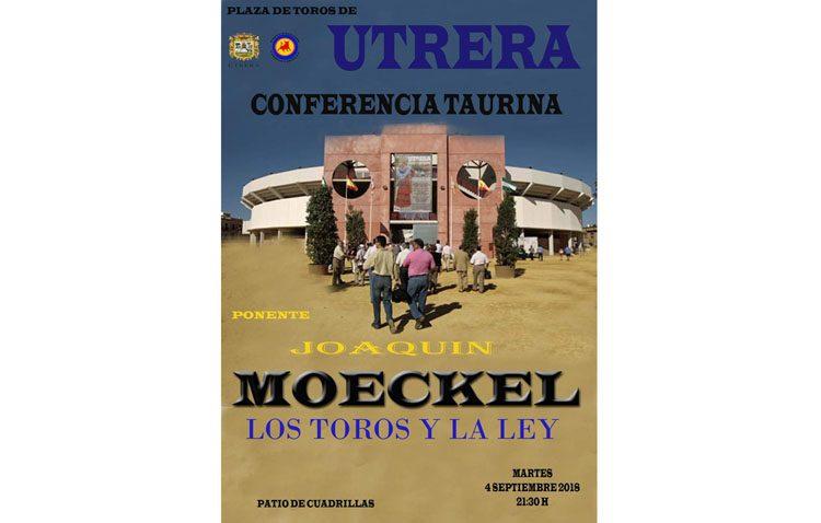 Una conferencia del abogado Joaquín Moeckel hablará en Utrera de «Los toros y la ley»
