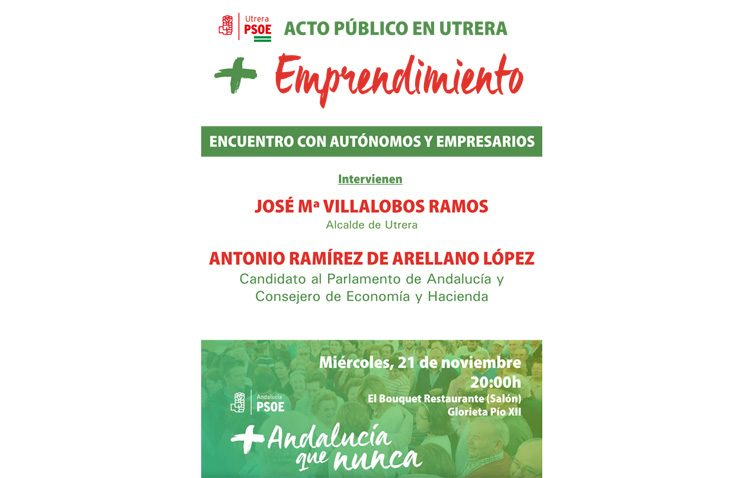 El PSOE organiza en Utrera un acto sobre economía y emprendimiento