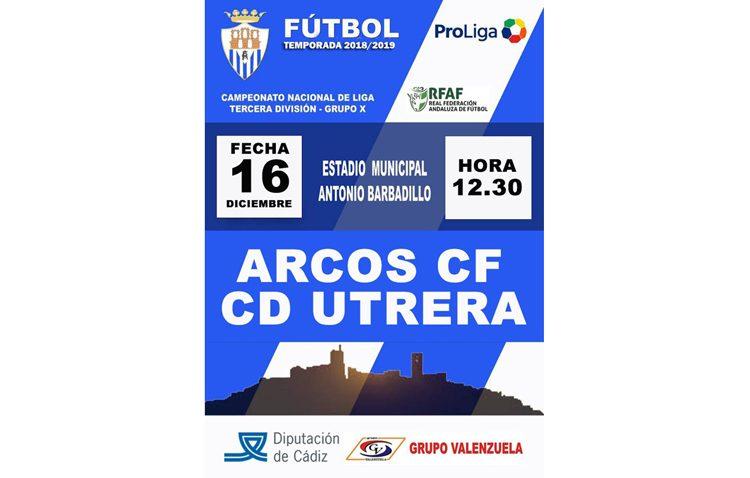 ARCOS C.F. – C.D. UTRERA: Salida de vital importancia