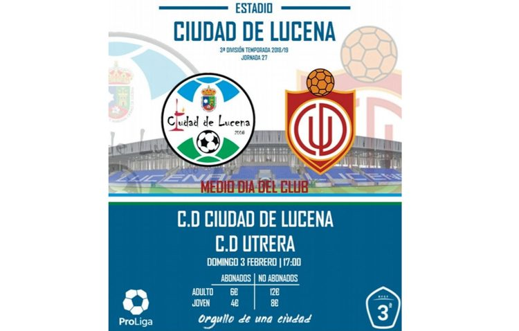 C.D. CIUDAD DE LUCENA – C.D. UTRERA: Jornada para afianzarse en lo más alto de la tabla