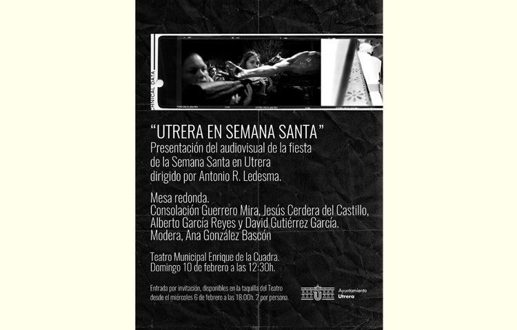 Presentación del audiovisual sobre la Semana Santa de Utrera junto a una mesa redonda en el teatro