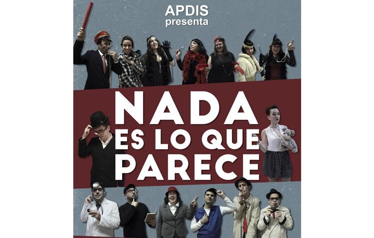 El taller de teatro de Apdis presenta «Nada es lo que parece»