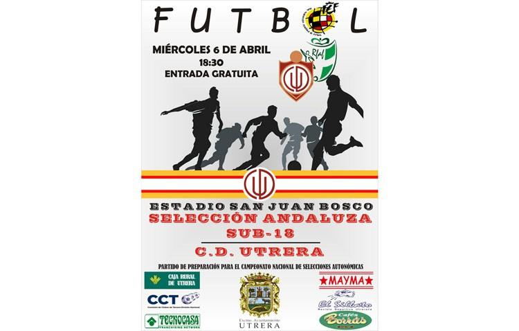Amistoso entre el C.D.Utrera y la Selección Andaluza sub-18