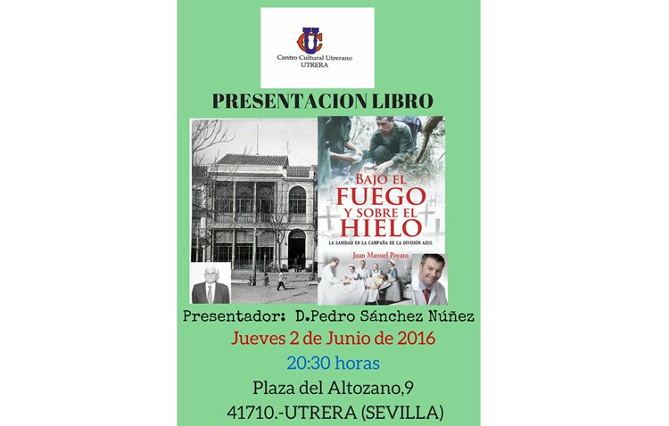 El doctor Juan Manuel Poyato presenta su libro «Bajo el fuego y sobre el hielo»