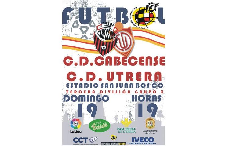 C.D. UTRERA – C.D. CABECENSE: El utrera buscará la victoria para compensar los malos resultados a domicilio