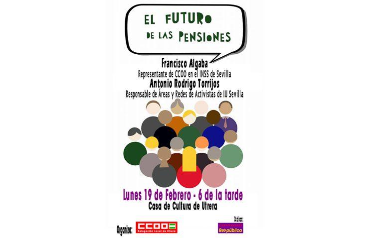 Comisiones Obreras organiza un acto informativo sobre el futuro de las pensiones