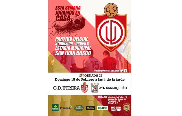 C.D. UTRERA – ATLÉTICO SANLUQUEÑO: Un partido importante que busca el lleno en el San Juan Bosco
