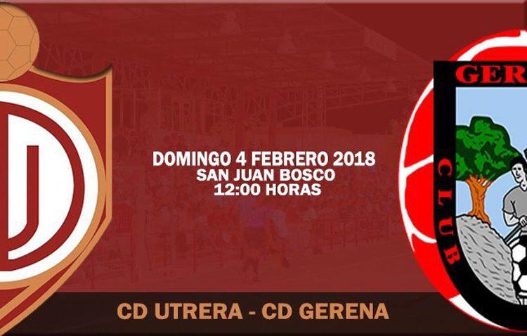 C.D. UTRERA – C.D. GERENA: El Utrera intentará reponerse del desastre en Lucena