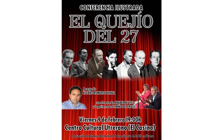 Literatura y flamenco, protagonistas de la conferencia ilustrada «El Quejío del 27»