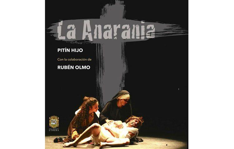 Regresa «La Anarania», un espectáculo de fusión de bailes sobre la Pasión de Cristo