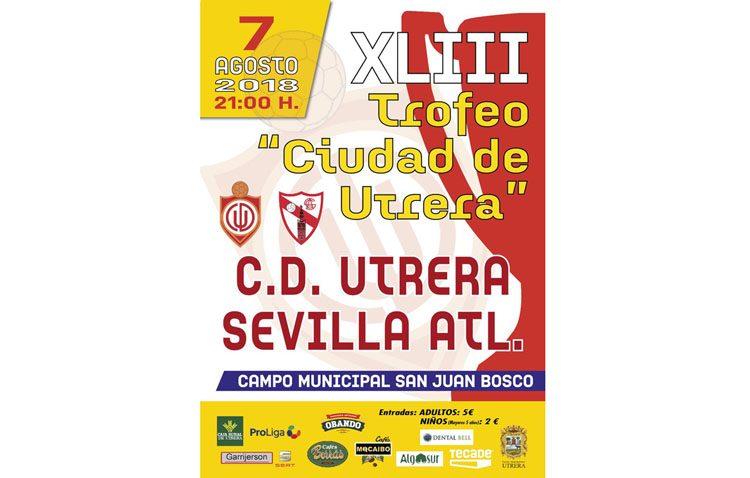 El trofeo «Ciudad de Utrera» enfrenta este martes al CD Utrera y al Sevilla Atlético
