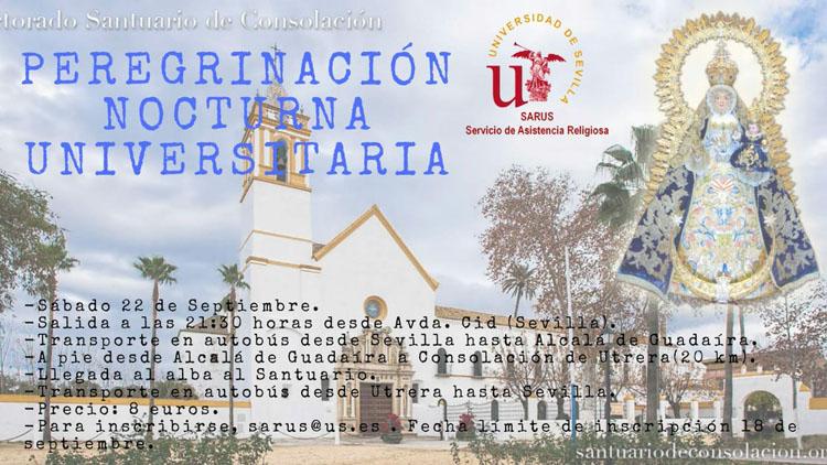La Universidad de Sevilla organiza una peregrinación nocturna al santuario de Consolación