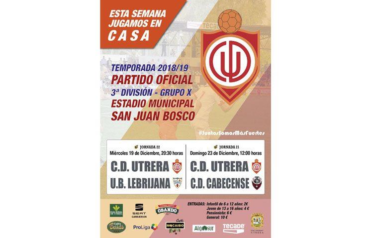 C.D. UTRERA – UNIÓN BALOMPÉDICA LEBRIJANA: Semana de doblete liguero