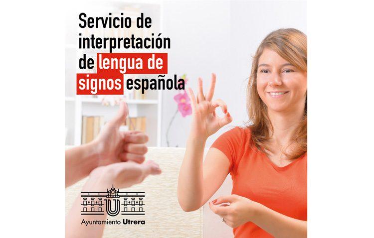 El Ayuntamiento ofrece un servicio de intérprete de lengua de signos a los utreranos sordomudos