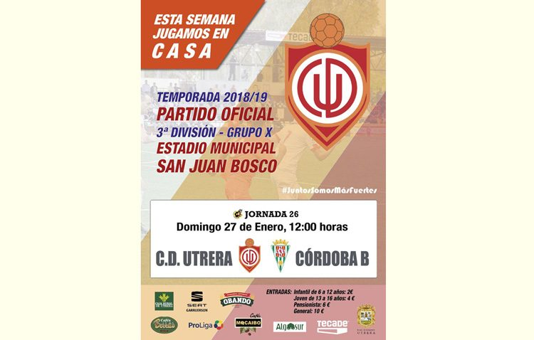 C.D. UTRERA – CORDOBA B: El Utrera busca sumar la novena victoria en casa
