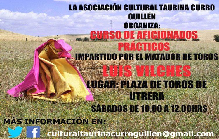La asociación taurina «Curro Guillén» organiza un curso de aficionados prácticos impartido por el diestro Luis Vilches