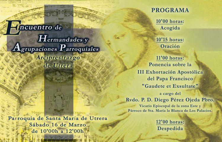 Utrera acoge el encuentro arciprestal de hermandades y agrupaciones parroquiales