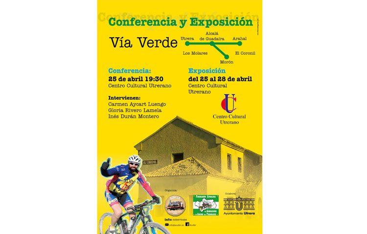 Una conferencia y una exposición sobre la vía verde Utrera – Arahal – Morón