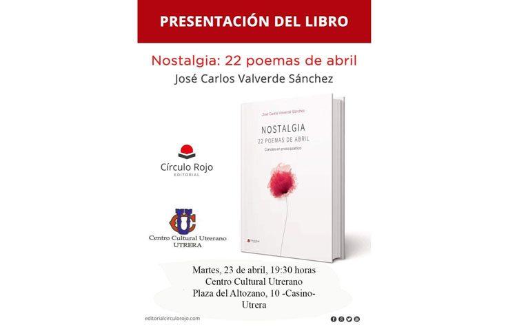 Presentación del libro «Nostalgia: 22 poemas de abril» en el «Casino»