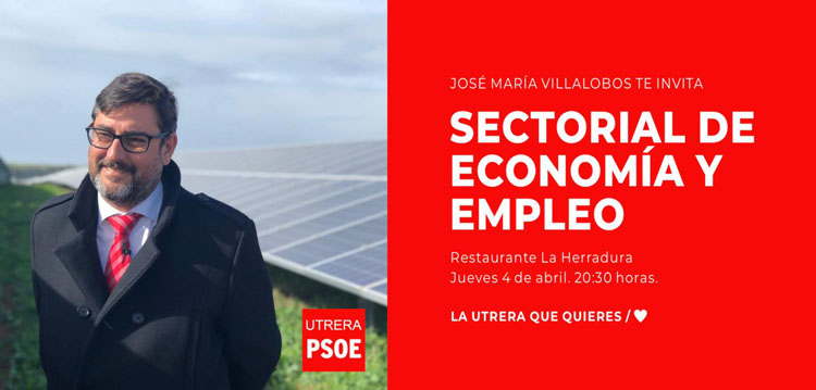 El PSOE organiza en Utrera un acto sectorial sobre economía, empleo, comercio y hacienda