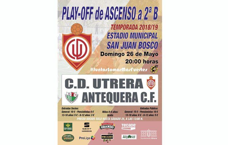 C.D. UTRERA – ANTEQUERA C.F.: Arranca el «play off» de ascenso a Segunda B