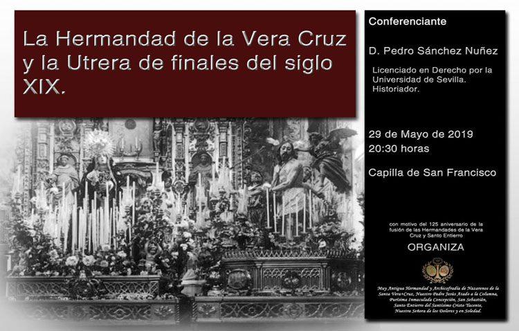 Una conferencia hablará sobre la hermandad de la Vera-Cruz y la Utrera de finales del siglo XIX