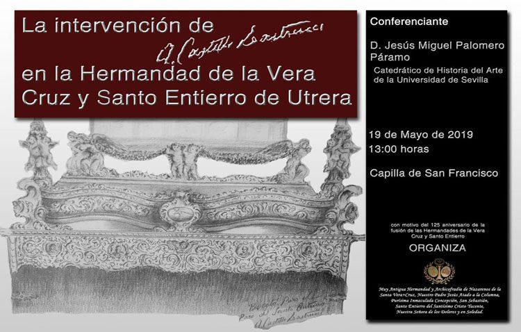Una conferencia para hablar de la intervención de Castillo Lastrucci en la hermandad de la Vera-Cruz