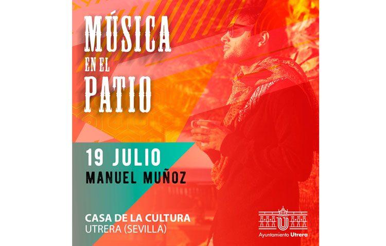 El ciclo «Música en el patio» comienza este viernes con el cantante sevillano Manuel Muñoz
