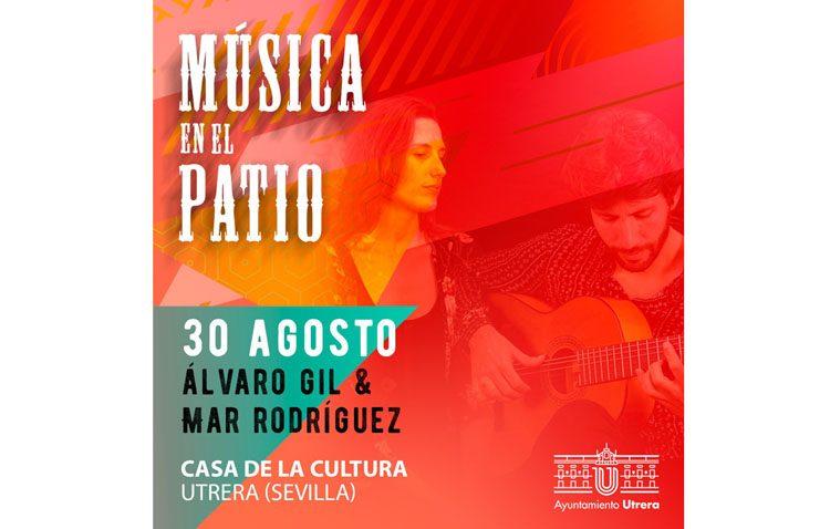 «Música en el patio» eche el cierre este viernes con Mar Rodríguez y Álvaro Gil