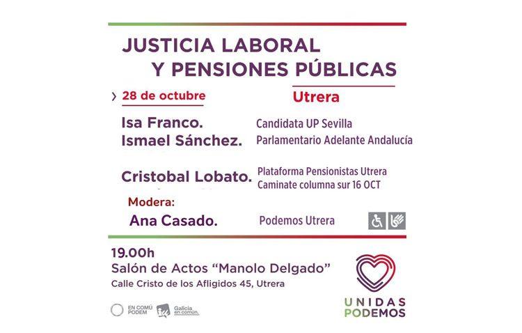 Unidas Podemos organiza en Utrera un mitin electoral «Por la justicia laboral y pensiones públicas»