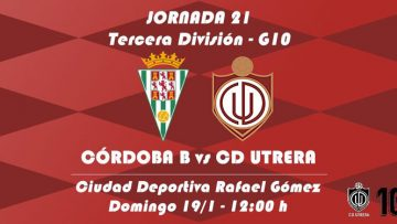 CÓRDOBA B – C.D. UTRERA: El Utrera visita al colista de la Tercera División