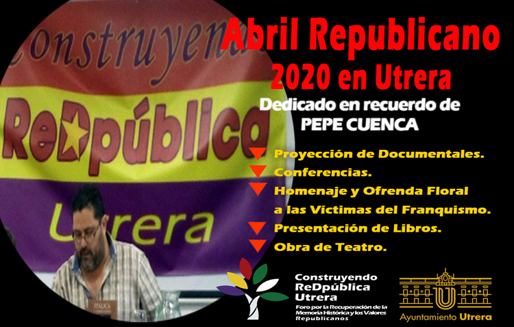 Un «abril republicano» en Utrera con jornadas online dedicadas al sindicalista utrerano Pepe Cuenca
