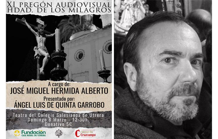 José Miguel Hermida realizará el pregón audiovisual de la Semana Santa de Utrera que organiza la hermandad de los Milagros