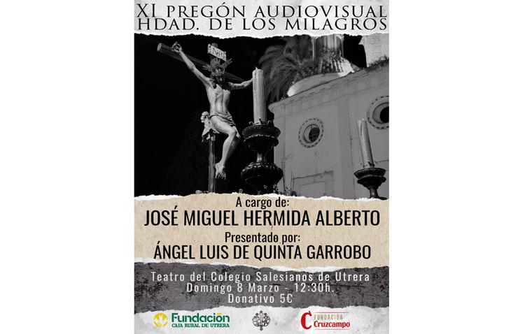 Pregón audiovisual de la Semana Santa de Utrera organizado por la hermandad de los Milagros