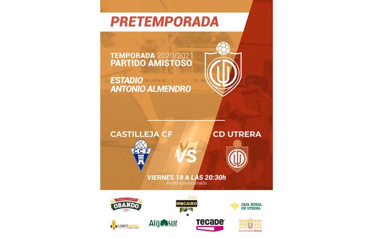 El Club Deportivo Utrera disputa su primer partido de pretemporada ante el Castilleja C.F.