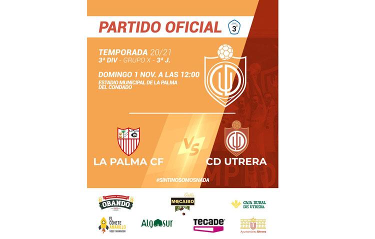 LA PALMA CF – CD UTRERA: El Utrera busca la primera victoria en La Palma del Condado