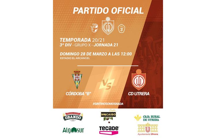 CÓRDOBA B – CD UTRERA: Partido vital para el CD Utrera en su pelea por el playoff de ascenso frente al Córdoba «B»