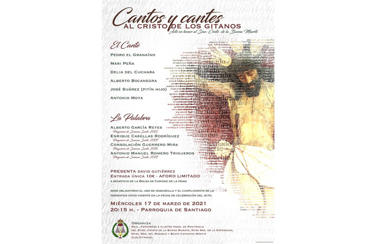 «Cantos y cantes al Cristo de los Gitanos», un espectáculo con flamenco y pregoneros en la parroquia de Santiago
