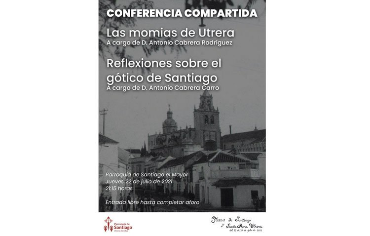 Las momias de Utrera y el gótico de Santiago, protagonistas este jueves de una conferencia compartida